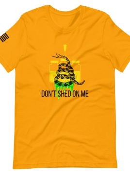 Dont Shed on Me Yellow TShirt